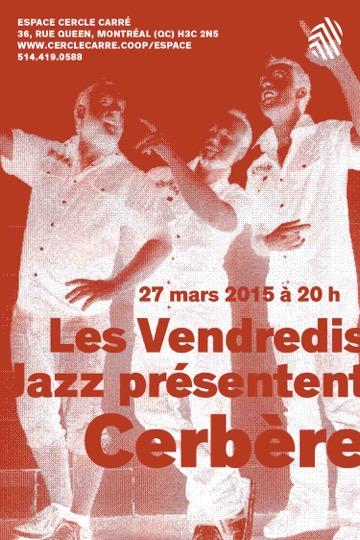 Carton Cerbère Vendredi Jazz