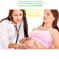 +27784736826 DR SHANY ABORTION CLINIC N PILLS IN UMLANZI,,FISH HOEK,ELDORADO PARK
